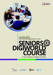 Cover: Guidelines for the Implementation of the Seniors@DigiWorld course in Non-Formal Learning Settings